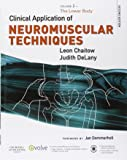 Clinical Application of Neuromuscular Techniques, Volume 2: The Lower Body