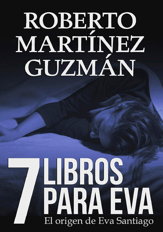 SIETE LIBROS PARA EVA (Mejor novela negra independiente del año ...