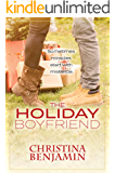 The Holiday Boyfriend: A Stand-Alone YA Contemporary Romance Novel (The Boyfriend Series Book 4)