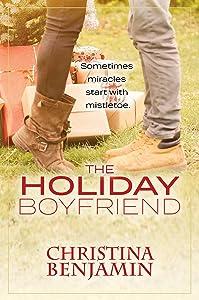 The Holiday Boyfriend: A Stand-Alone YA Contemporary Romance Novel (The Boyfriend Series Book 4)