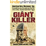 The Giant Killer: The incredible true story of the smallest man to serve in the U.S. Military—Vietnam veteran Green Beret Cap