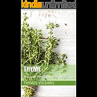 Thyme: Natural Herbal Living Magazine November 2017 (English Edition)