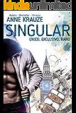SINGULAR - Duologia completa: ÚNICO,EXCLUSIVO E RARO (LIVRO ÚNICO) (Portuguese Edition)
