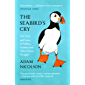 The Seabird's Cry: The Lives and Loves of Puffins, Gannets and Other Ocean Voyagers (English Edition)