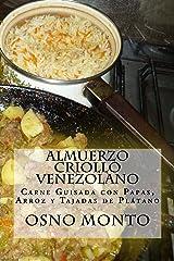 Almuerzo Criollo Venezolano: Carne Guisada con Papas, Arroz y Tajadas de Plátano (Mi