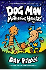 Dog Man: Mothering Heights: From the Creator of Captain Underpants (Dog Man #10) Kindle Edition