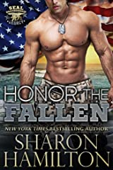 Honor The Fallen: Out of the Ashes of Grenada (SEAL Brotherhood: Legacy Book 2) Kindle Edition