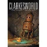 Clarkesworld Year Eleven: Volume One (Clarkesworld Anthology Book 13)