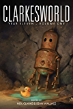 Clarkesworld Year Eleven: Volume One (Clarkesworld Anthology Book 13)