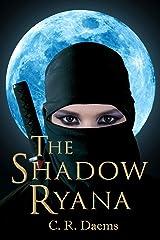 The Shadow Ryana (The Shadow Sisters Book 1) Kindle Edition