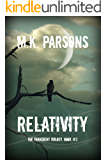 Relativity (The Transient Trilogy Book 3)