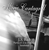 Marie Cantagrill : Partita n°2 en ré mineur 'Sarabande' de J.S. BACH