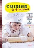 Cuisine à 4 mains: Parents et enfants : à chacun sa mission !