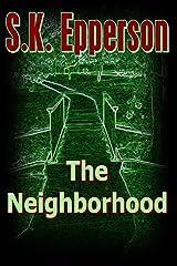 The Neighborhood Kindle Edition