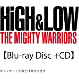 HiGH&LOW THE MIGHTY WARRIORS(Blu-ray Disc+CD)