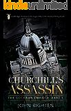 Churchill's Assassin: The Lochran Trilogy Part 1