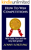How To Win Competitions: Win Cash, Cars and the very best prizes!