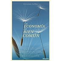 La economía del bien común: Un modelo económico