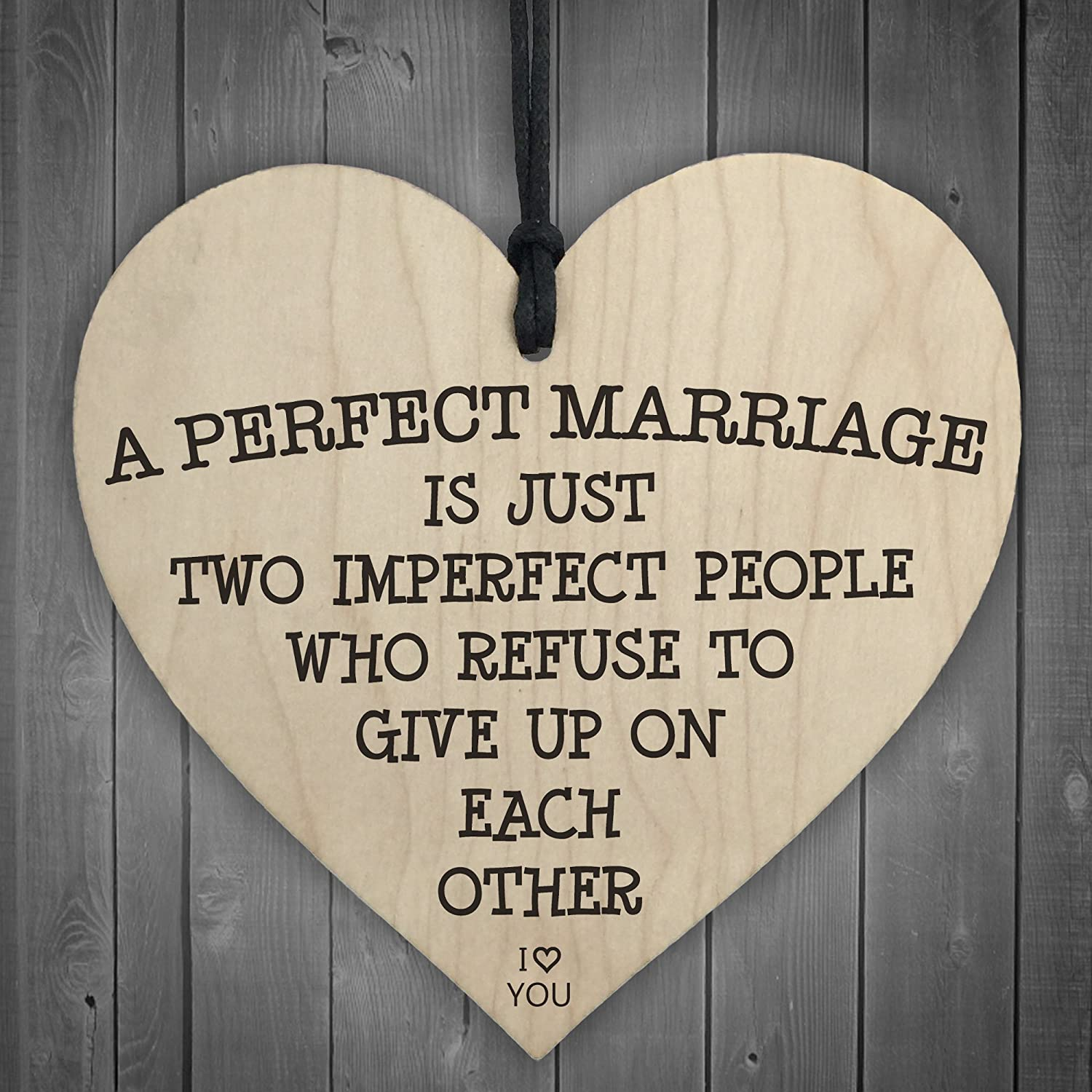 RED OCEAN A Perfect Marriage Is Two Imperfect People Wooden Hanging Heart Plaque Love Sign
