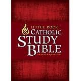 Little Rock Catholic Study Bible: Hardcover
