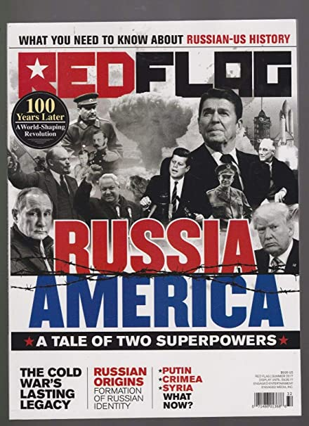 Amazon Com Red Flag Magazine Russia America A Tale Of Two