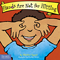 Hands Are Not for Hitting (Best Behavior® Board Book Series)