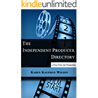 The Independent Producer Directory (English Edition)