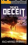 Tyche's Deceit (Tyche's Journey Book 2)