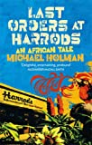 Last Orders At Harrods: An African Tale