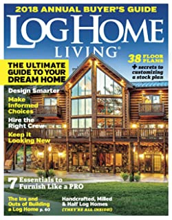 Amazon LOG HOME LIVING 2017 ANNUAL BUYERS GUIDE PLAN