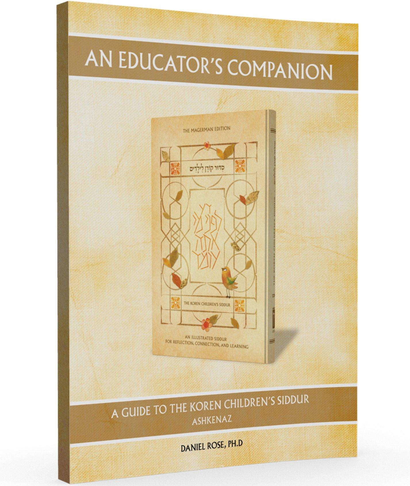 An Educators Companion to Koren Children's Siddur: Ashkenaz
