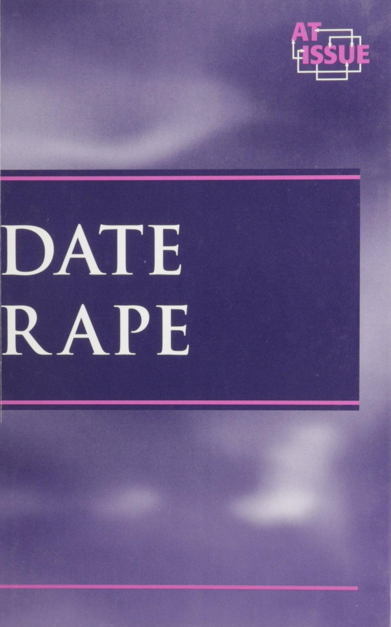 At Issue Series - Date Rape (hardcover edition) pdf epub
