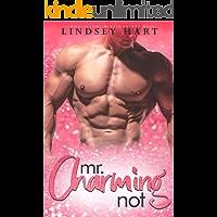 Mr. Charming (Not) (Alphalicious Billionaires Boss)