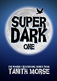 Super Dark 1 (Super Dark Trilogy) (English Edition)