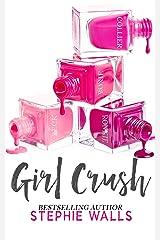 Girl Crush Kindle Edition