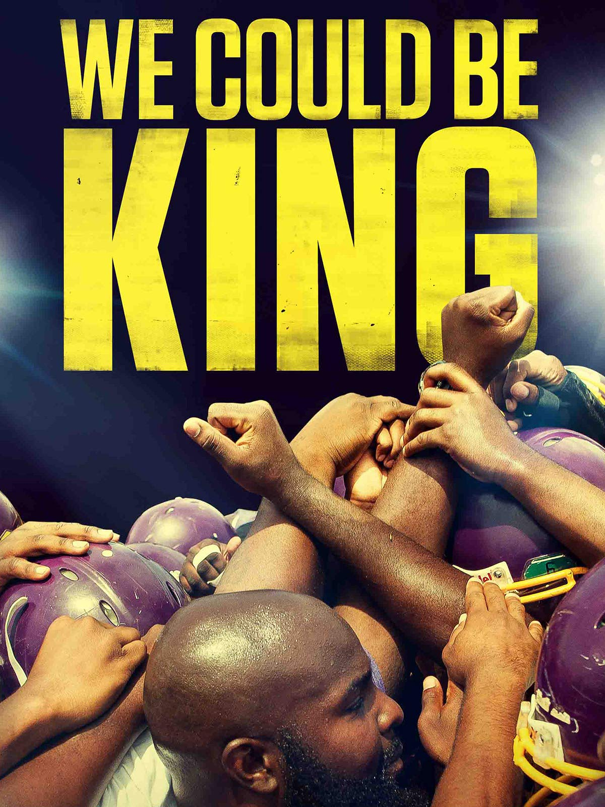 We Could Be King on Amazon Prime Video UK