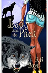 Lady and the Pack (Line of Lilith Book 2) Kindle Edition