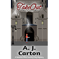 TakeOut: The Prequel (A Sonoma Wine Country Cozy Mystery Book 1)