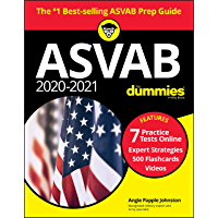 2020 / 2021 ASVAB For Dummies with Online Practice: Book + 7 Practice Tests Online + Flashcards + Video