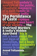 The Persistence of Caste : The Khairlanji Murders & India's Hidden Apartheid: The Khairlanji Murders and India's Hidden Apartheid Paperback