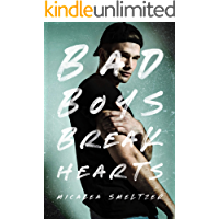Bad Boys Break Hearts (An Enemies to Lovers Romance)