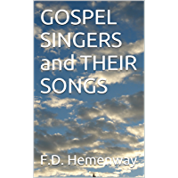 GOSPEL SINGERS and THEIR SONGS book cover