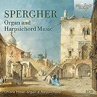 SPERGHER: Organ and Harpsichord Music; Chiara Minali