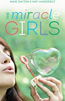 Miracle Girls: A Novel (English
