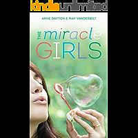 Miracle Girls: A Novel (English Edition)