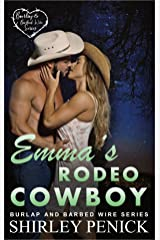 Emma's Rodeo Cowboy: Burlap and Barbed Wire Kindle Edition