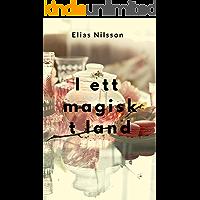 I ett magiskt land (Swedish Edition)