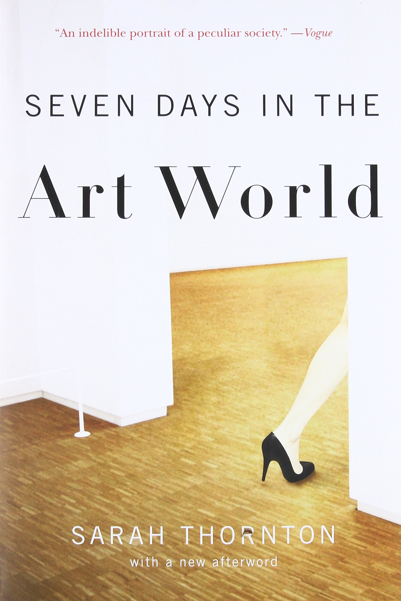 Seven Days in the Art World by Thornton, Sarah