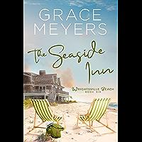 The Seaside Inn (Wrightsville Beach Series Book 6)