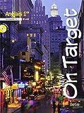 Anglais 1re B1/B2 New On target : Programme 2011 (1CD audio)